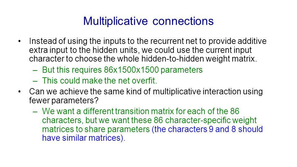 Multiplicative connections