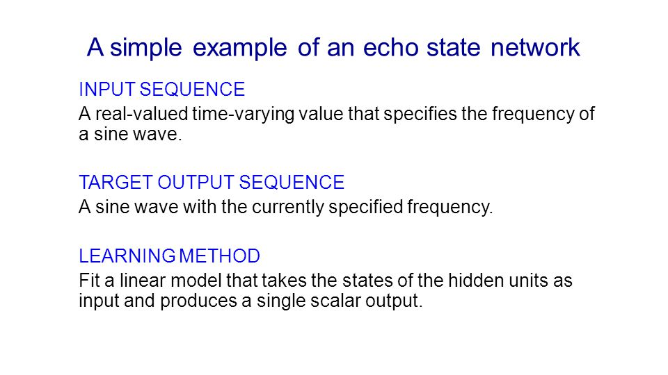 A simple example of an echo state network