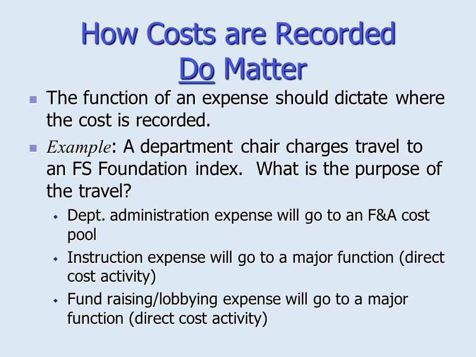 How Costs are Recorded Do Matter