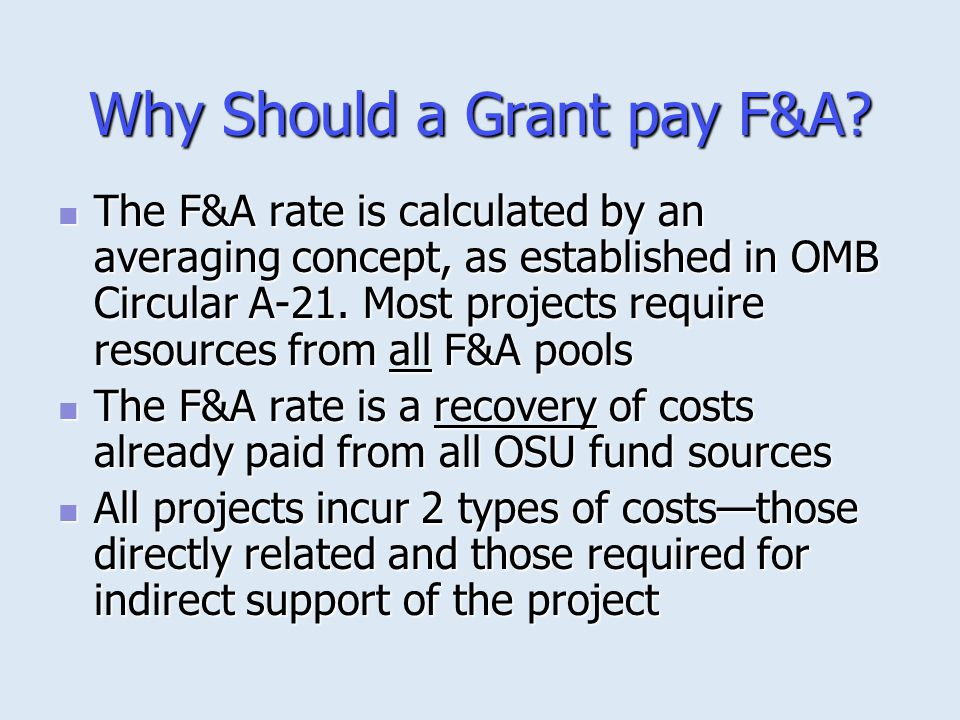 Why Should a Grant pay F&A