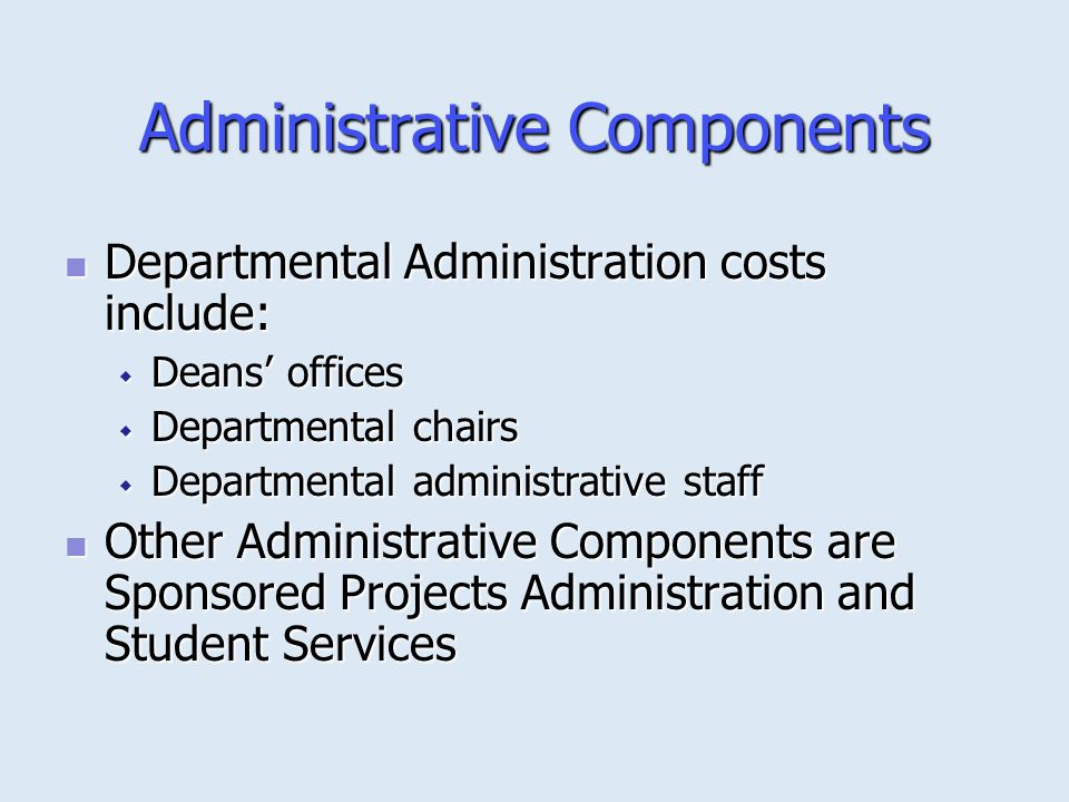Administrative Components