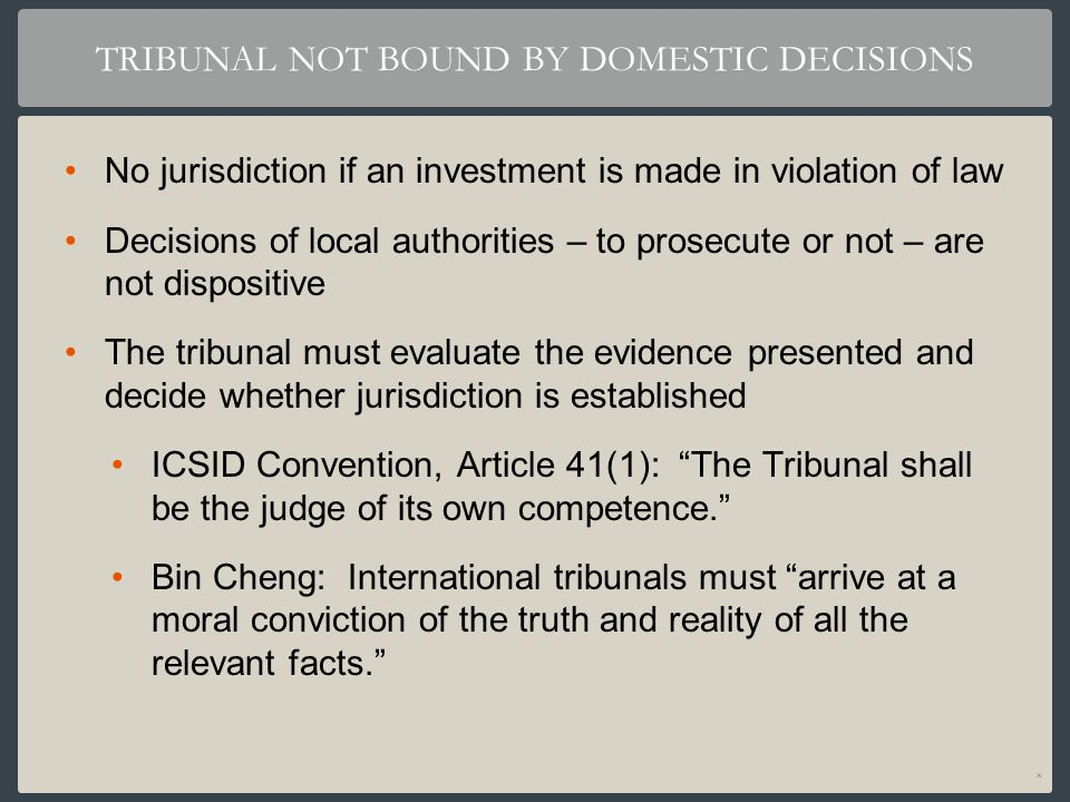 TRIBUNAL NOT BOUND BY DOMESTIC DECISIONS