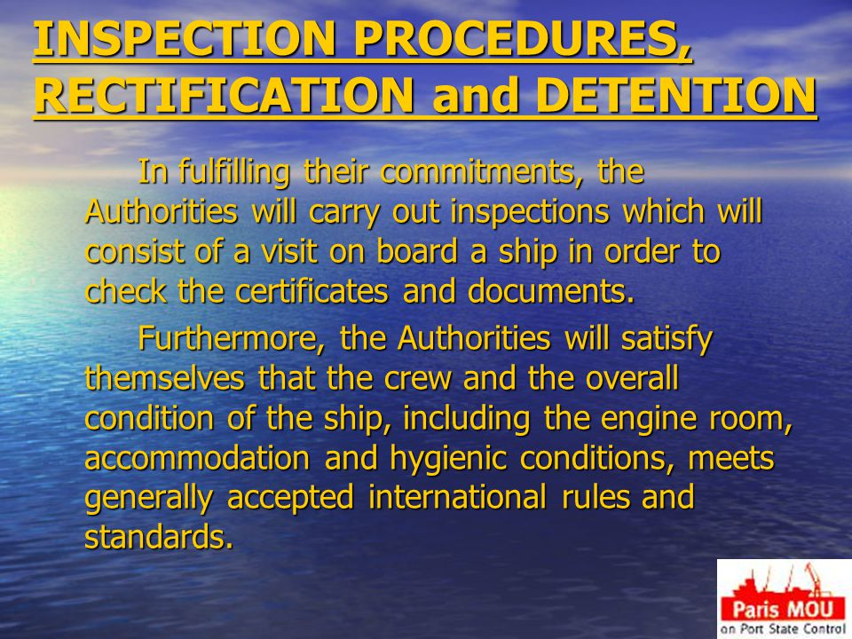 INSPECTION PROCEDURES, RECTIFICATION and DETENTION