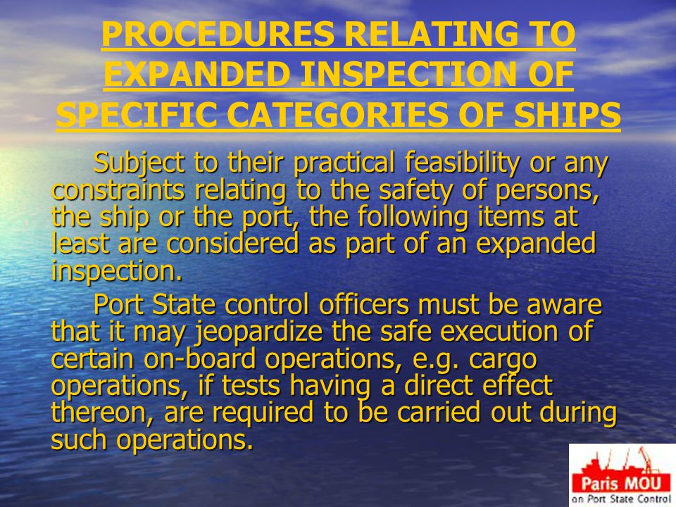 PROCEDURES RELATING TO EXPANDED INSPECTION OF SPECIFIC CATEGORIES OF SHIPS