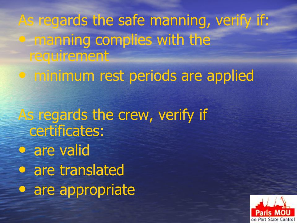 As regards the safe manning, verify if:
