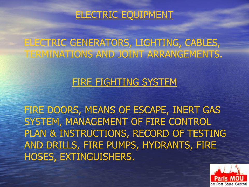 ELECTRIC EQUIPMENT ELECTRIC GENERATORS, LIGHTING, CABLES, TERMINATIONS AND JOINT ARRANGEMENTS. FIRE FIGHTING SYSTEM.