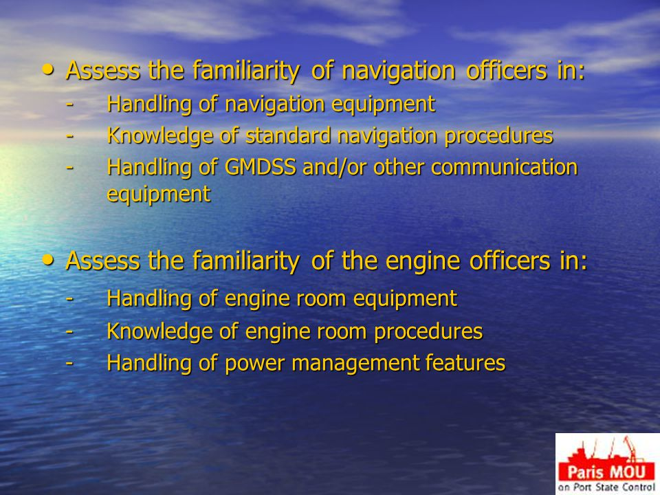 Assess the familiarity of navigation officers in: