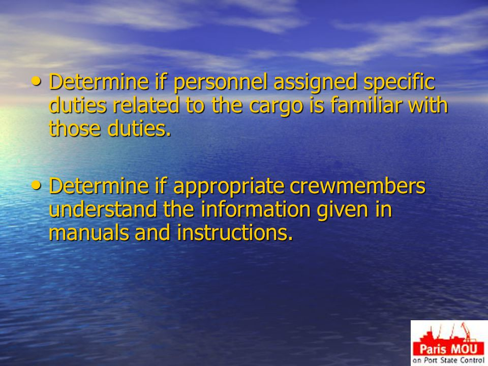 Determine if personnel assigned specific duties related to the cargo is familiar with those duties.