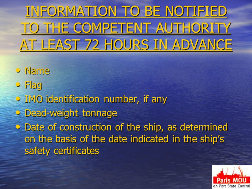 INFORMATION TO BE NOTIFIED TO THE COMPETENT AUTHORITY ΑΤ LEAST 72 HOURS IN ADVANCE