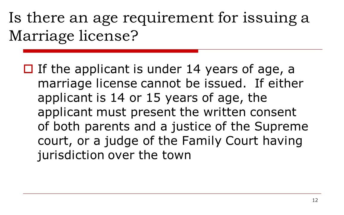 Is there an age requirement for issuing a Marriage license