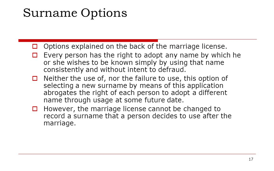 Surname Options Options explained on the back of the marriage license.
