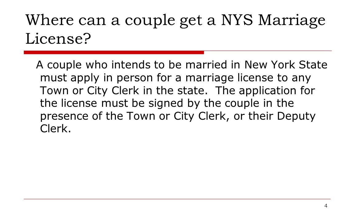 Where can a couple get a NYS Marriage License