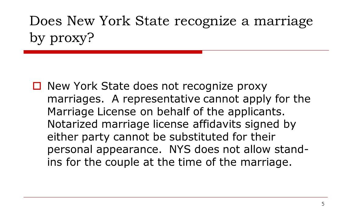 Does New York State recognize a marriage by proxy