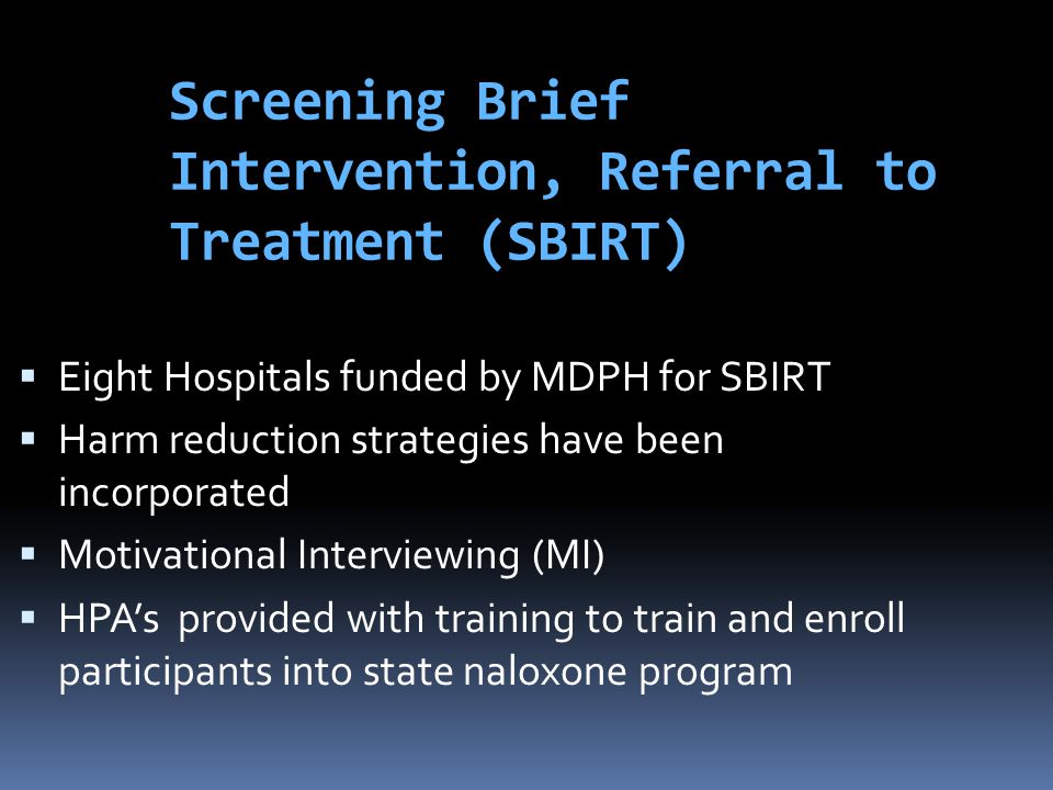 Screening Brief Intervention, Referral to Treatment (SBIRT)