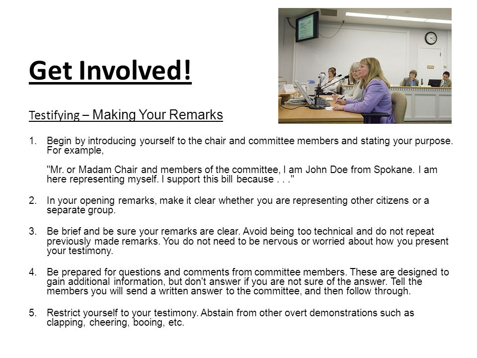 Get Involved! Testifying – Making Your Remarks