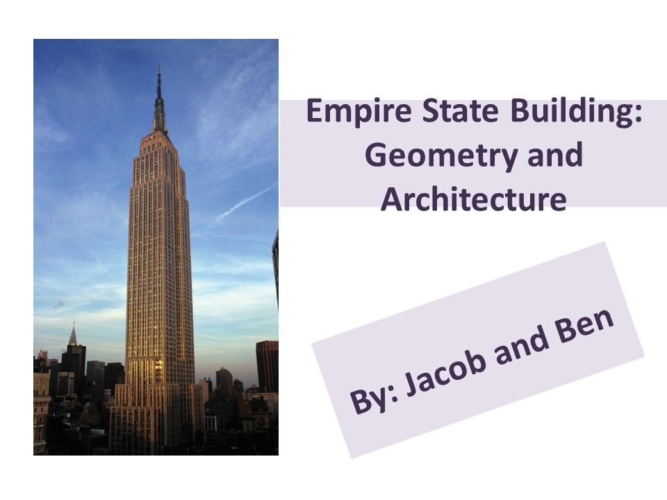 Empire State Building: Geometry and Architecture