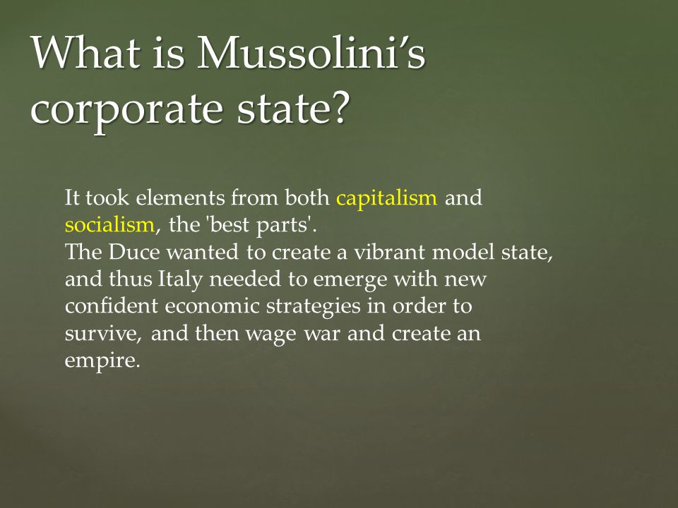 What is Mussolini's corporate state