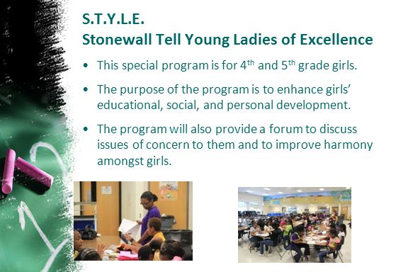 S.T.Y.L.E. Stonewall Tell Young Ladies of Excellence