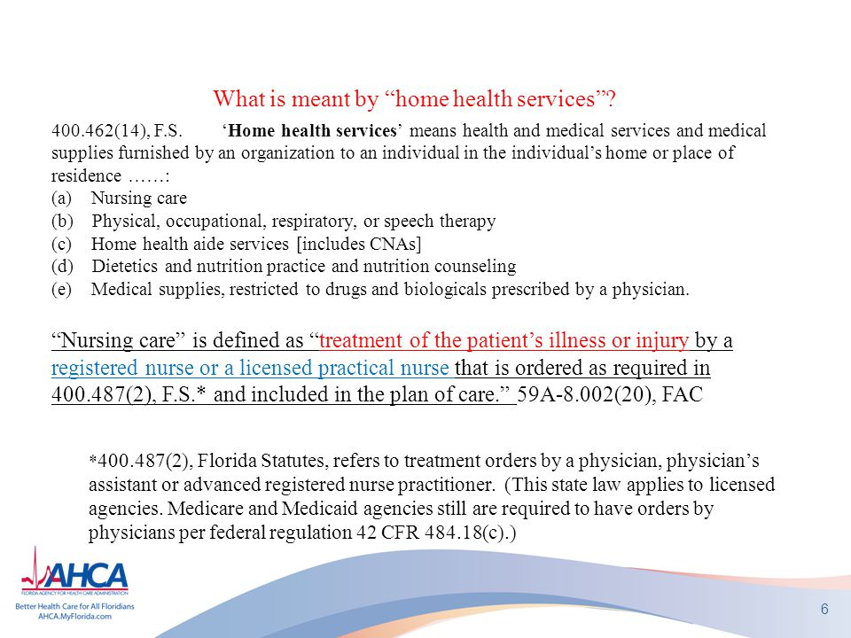 What is meant by home health services