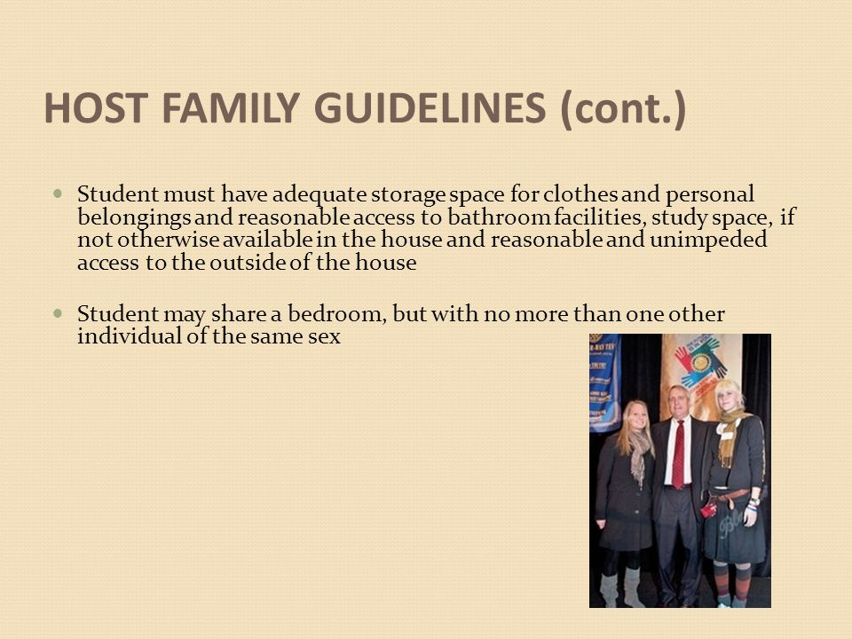HOST FAMILY GUIDELINES (cont.)