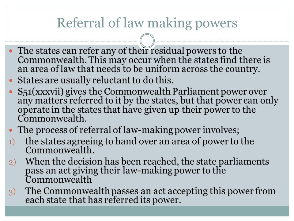 Referral of law making powers