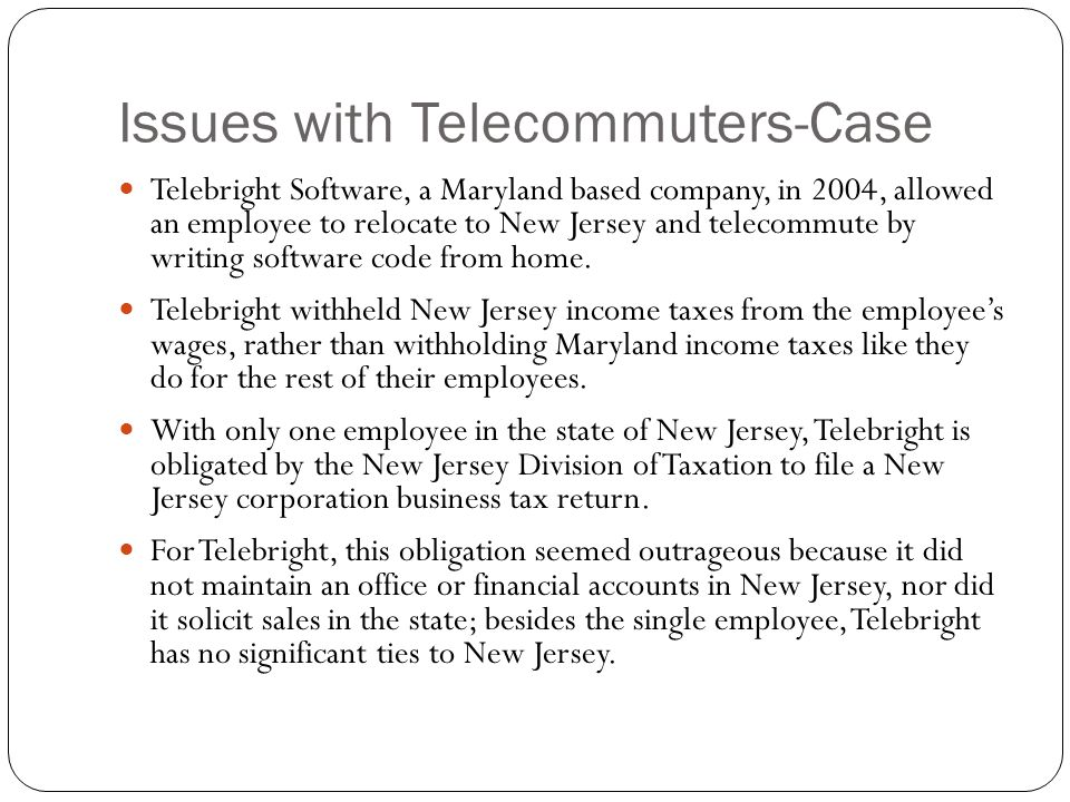 Issues with Telecommuters-Case