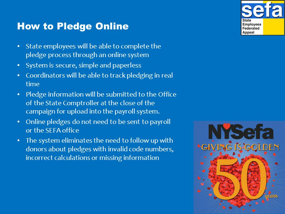 How to Pledge Online State employees will be able to complete the pledge process through an online system.