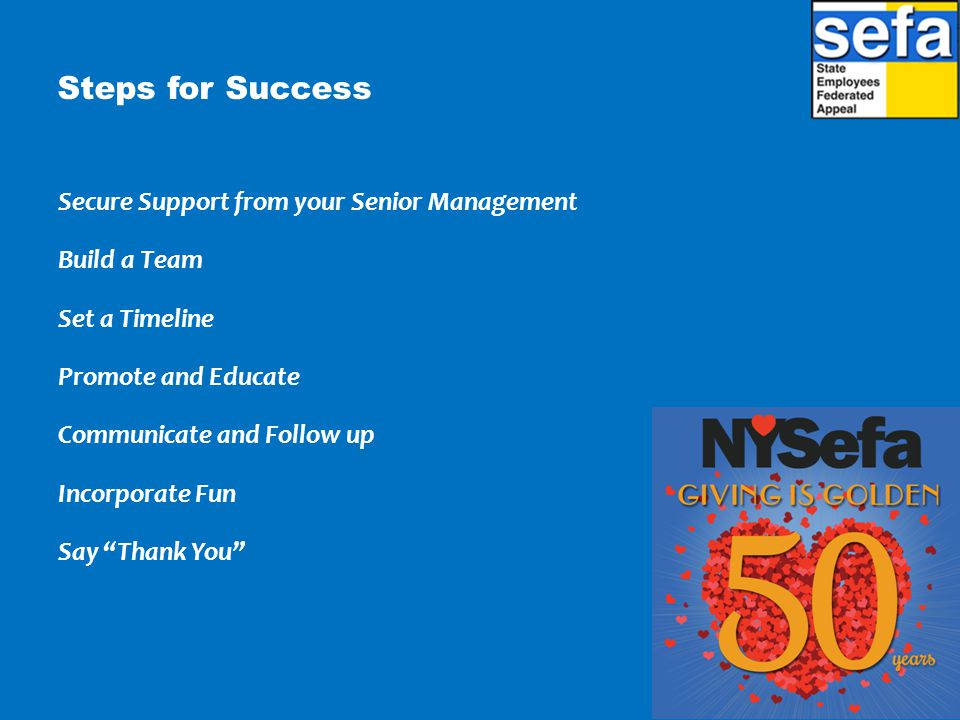 Steps for Success Secure Support from your Senior Management