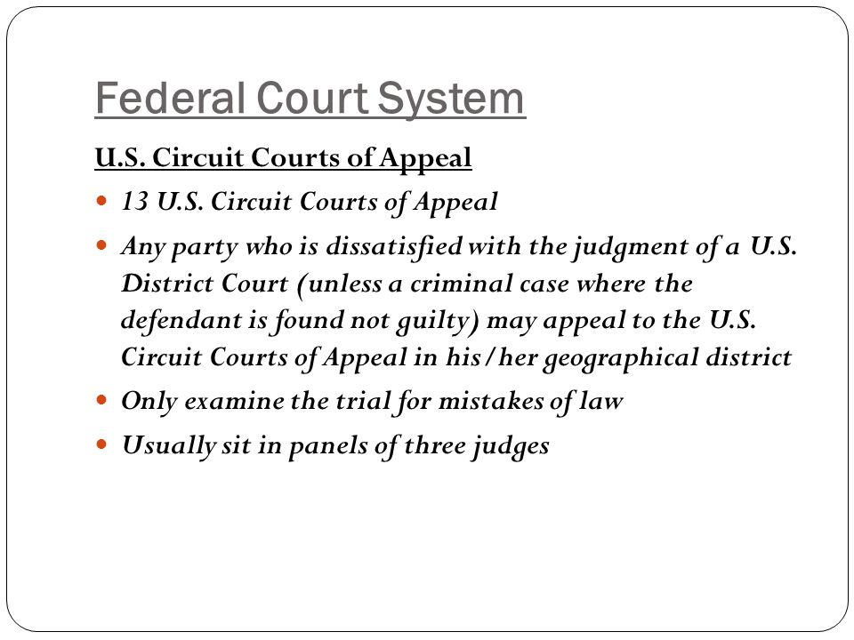 Federal Court System U.S. Circuit Courts of Appeal
