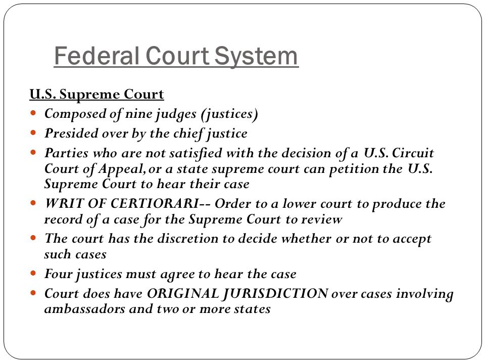 Federal Court System U.S. Supreme Court