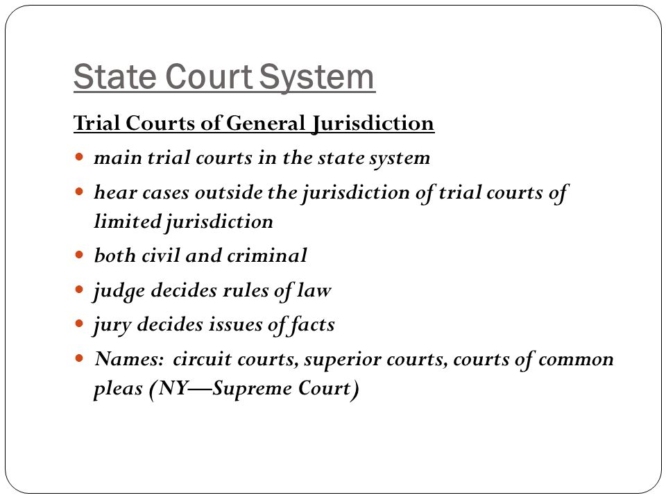 State Court System Trial Courts of General Jurisdiction