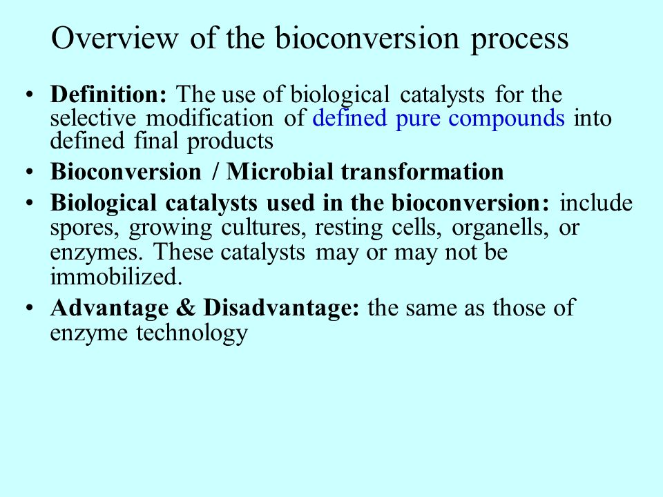 Overview of the bioconversion process
