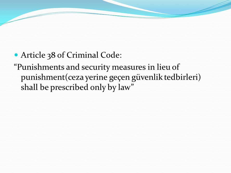 Article 38 of Criminal Code: