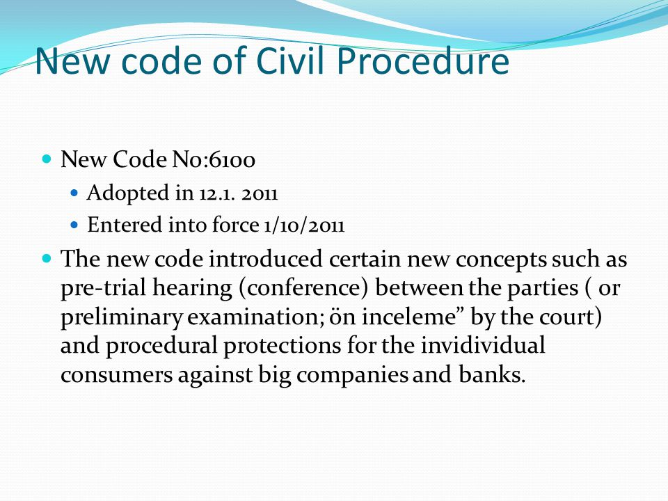 New code of Civil Procedure