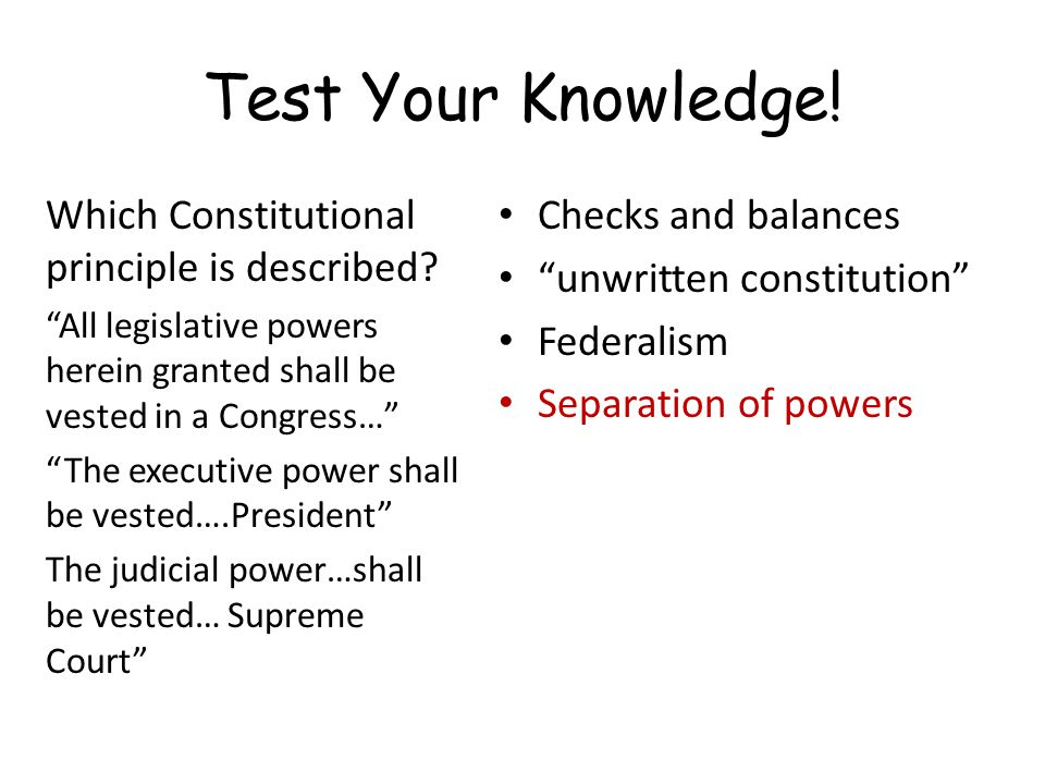 Test Your Knowledge! Which Constitutional principle is described