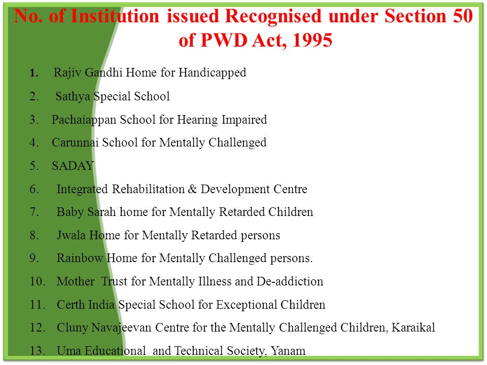 No. of Institution issued Recognised under Section 50 of PWD Act, 1995