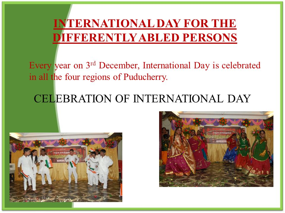 INTERNATIONAL DAY FOR THE DIFFERENTLY ABLED PERSONS