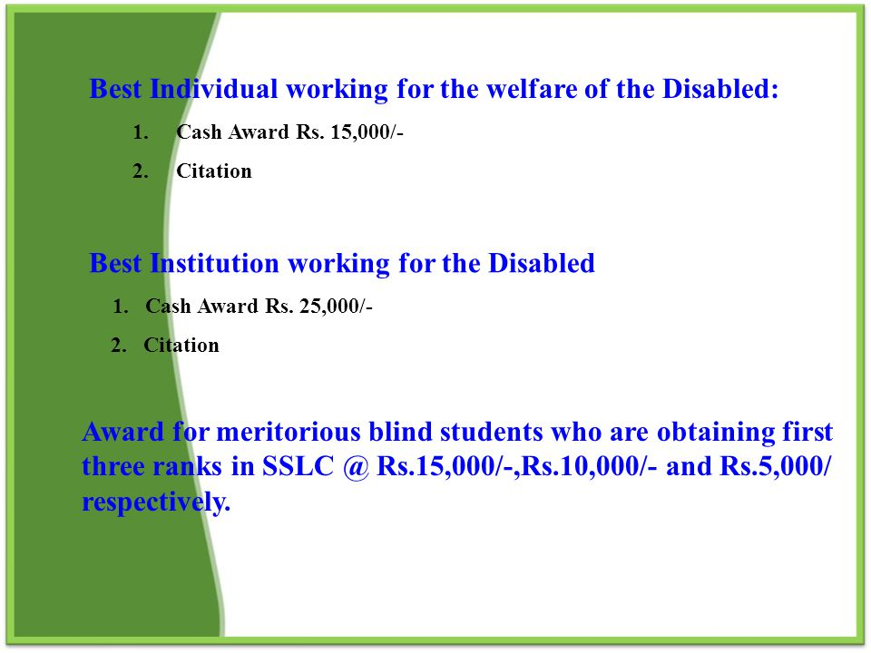 Best Individual working for the welfare of the Disabled: