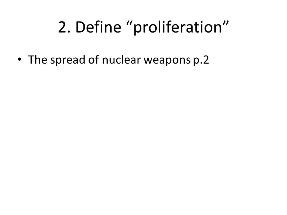 2. Define proliferation