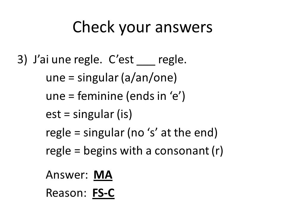 Check your answers J'ai une regle. C'est ___ regle.