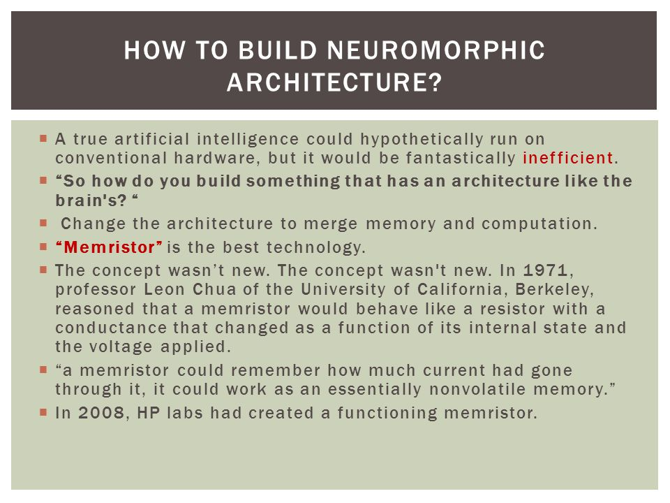How to Build Neuromorphic Architecture