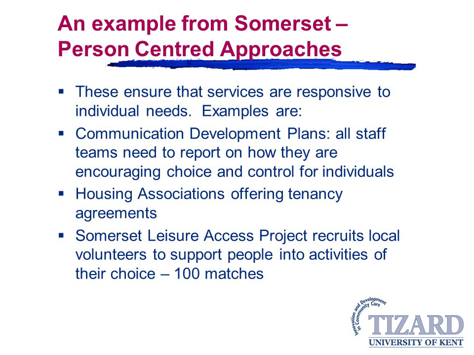 An example from Somerset – Person Centred Approaches