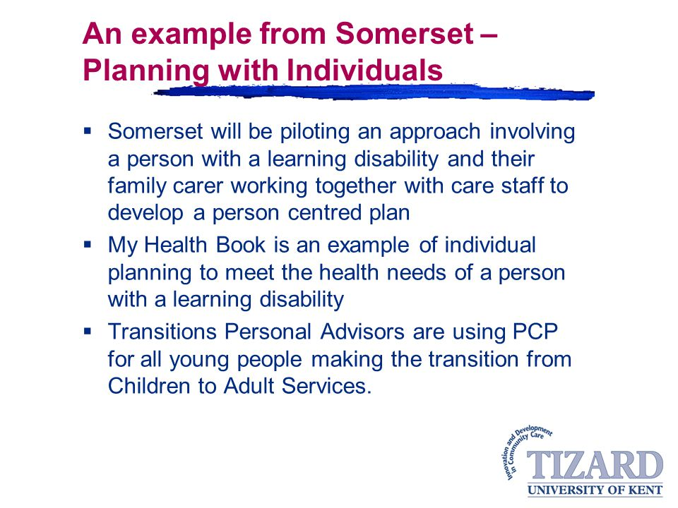 An example from Somerset – Planning with Individuals