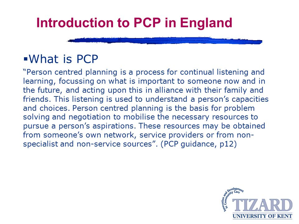 Introduction to PCP in England