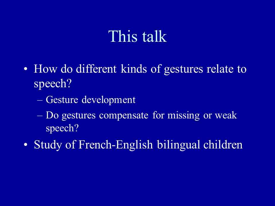 This talk How do different kinds of gestures relate to speech