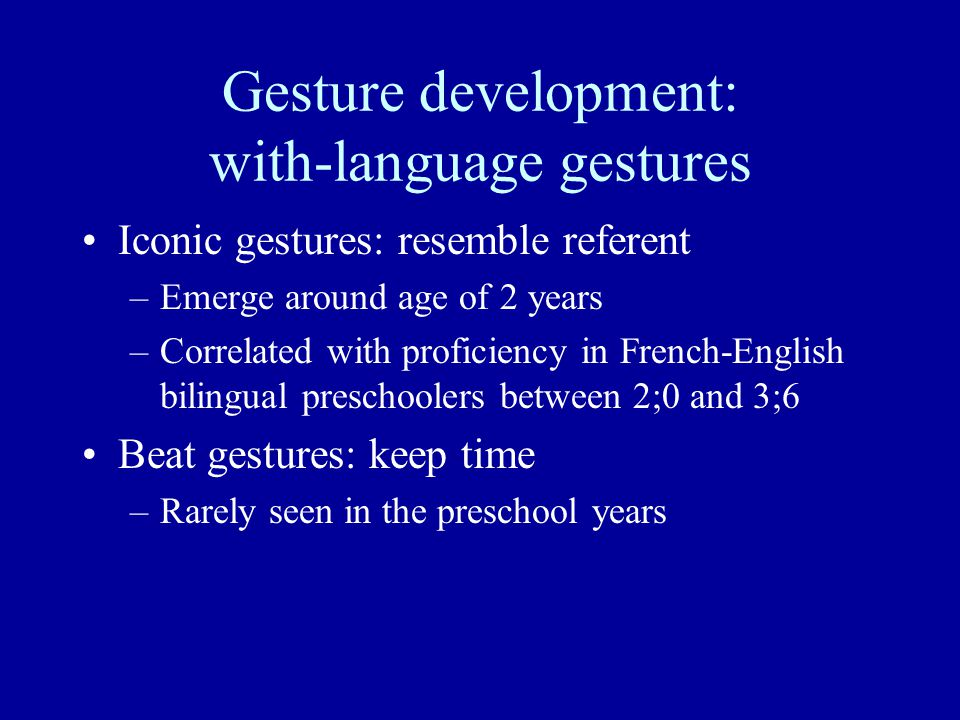 Gesture development: with-language gestures