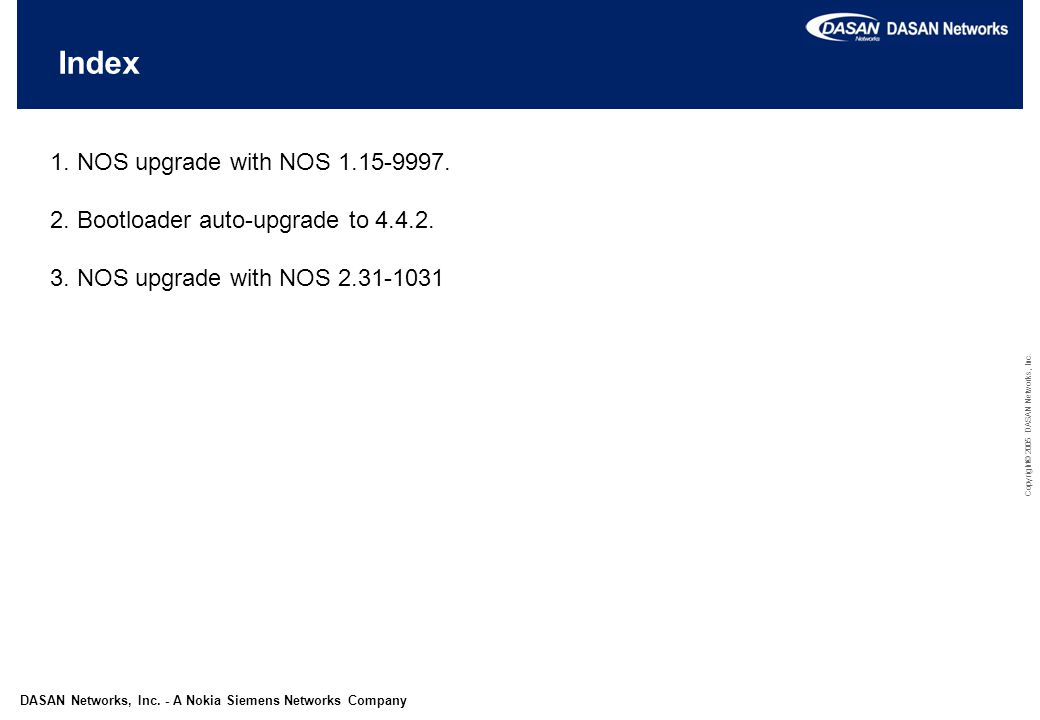 1. NOS upgrade with NOS 1.15-9997 Upgrade to NOS 1.15-9997