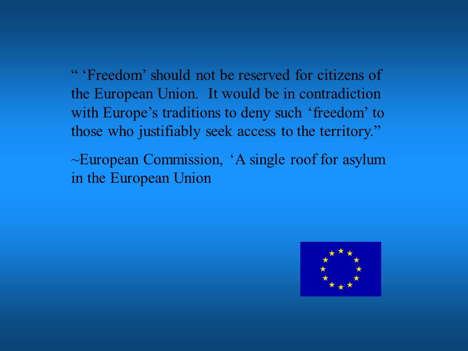 'Freedom' should not be reserved for citizens of the European Union