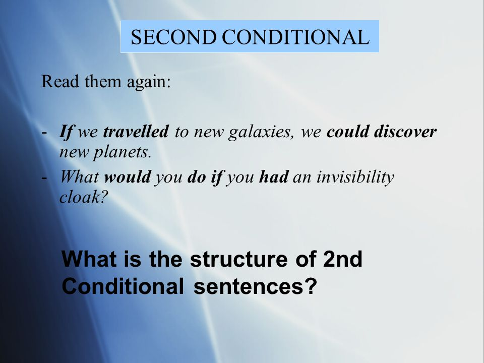 What is the structure of 2nd Conditional sentences