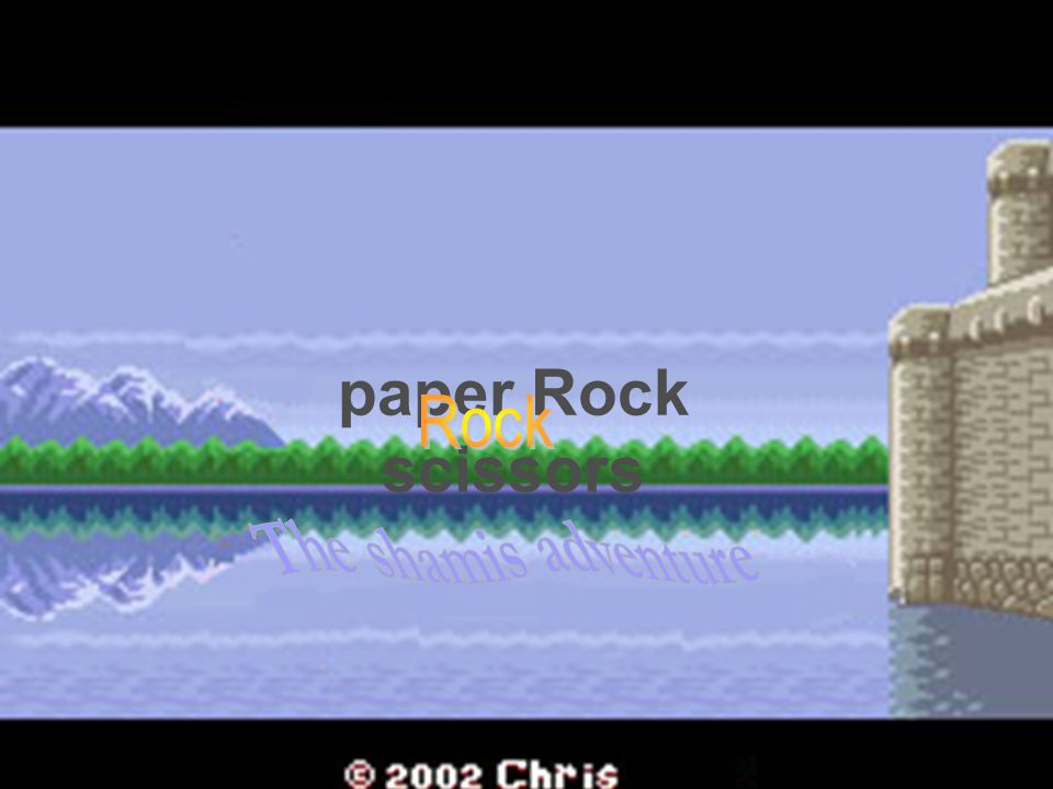 paper Rock scissors Rock The shamis adventure